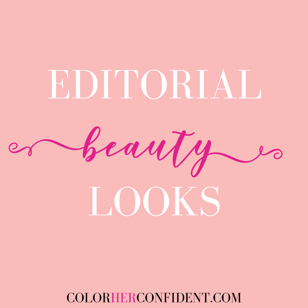 Editorial Beauty Looks