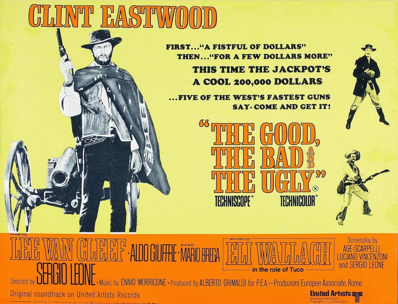 Le Bon La Brute Et Le Truand Il Buono Il Brutto Il Cattivo Est Un Film Germano Hispano Italien Realise Par Sergio Leone Clint Eastwood Lee Van Cleef Clint