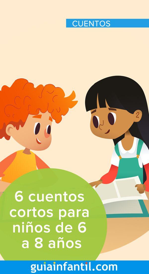 6 Cuentos Cortos Para Niños De 6 A 8 Años Libros Infantiles Para Leer Lecturas Para Niños Aprendizaje Niños