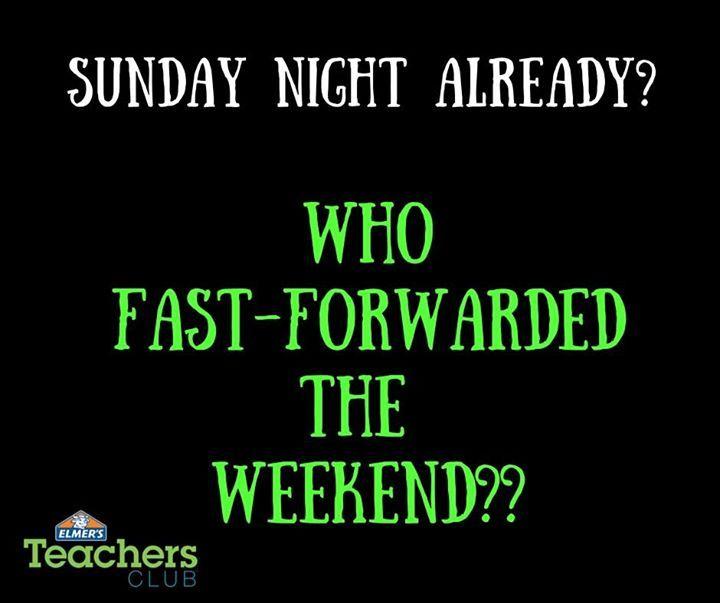 Sunday Night Already Teacher Memes Sunday Night Teacher