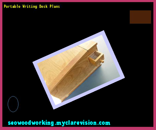 Portable Writing Desk Plans 123834 - Woodworking Plans and Projects!