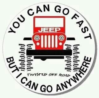 I can Jeep it Anywhere! : )