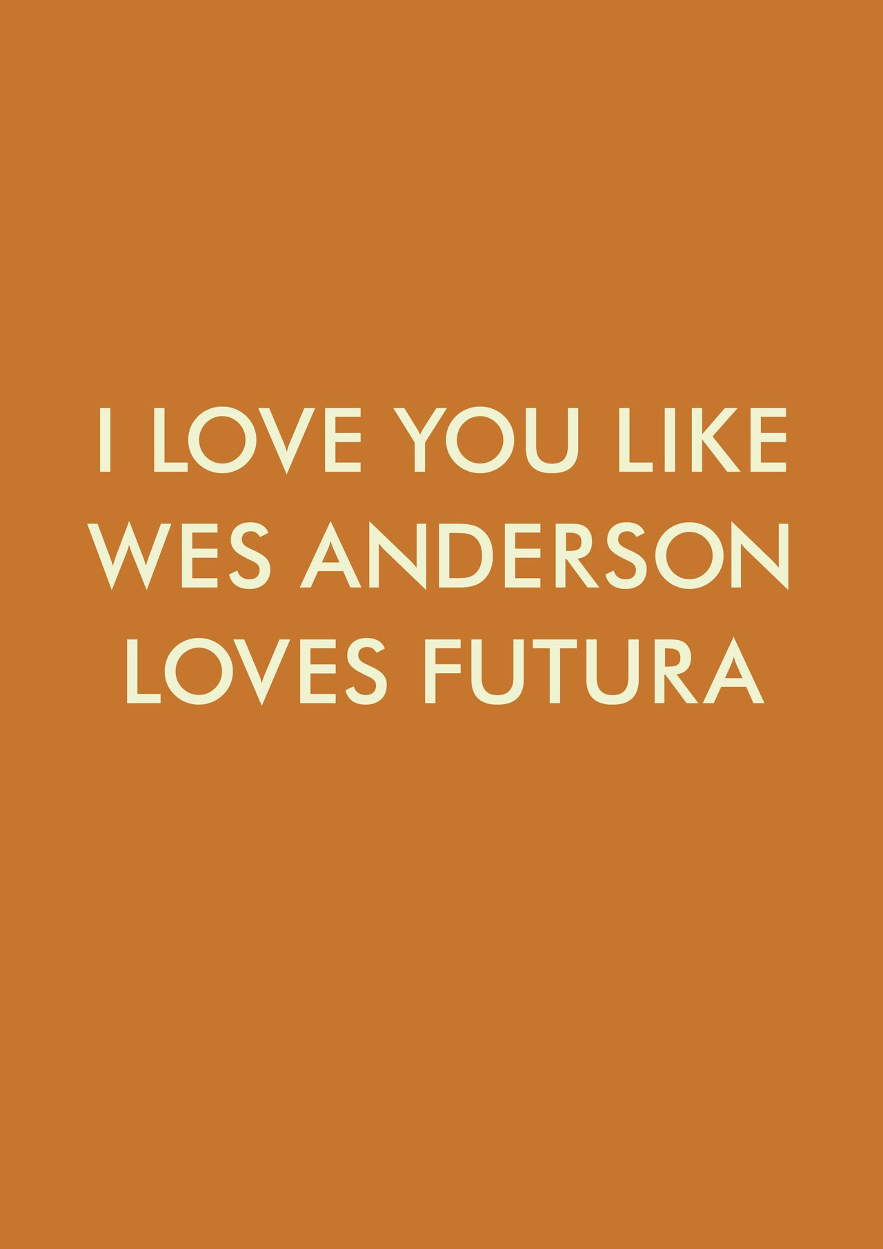 "ghostghost ""I made this just now because I m watching Moonrise Kingdom and no matter how much Wes loves futura I will always love it more"