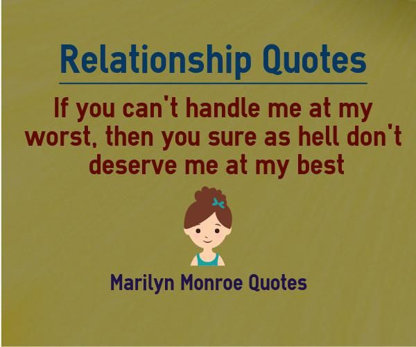 If You Can T Handle Me At My Worst Quote By Marilyn Monroe With