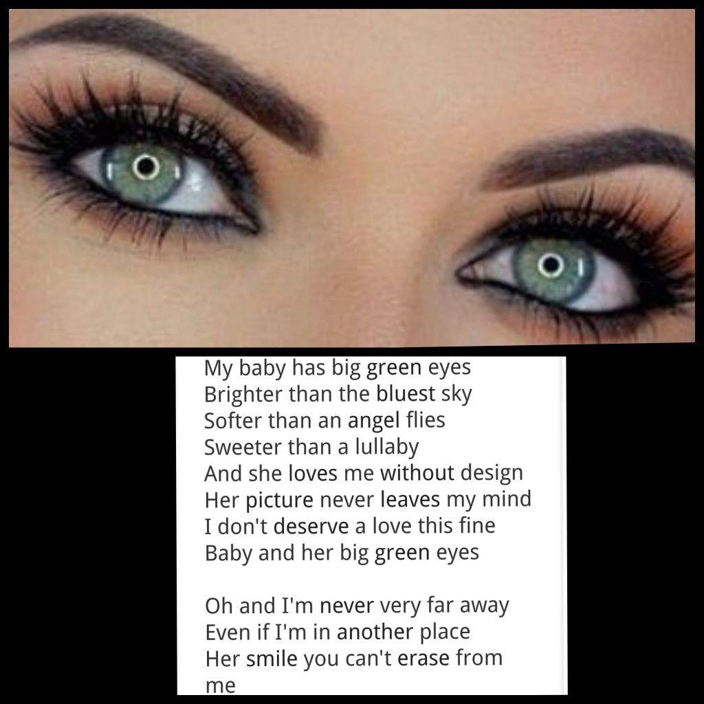 Alan Jackson S Big Green Eyes Girl With Green Eyes Green Eyes Inspirational Quotes