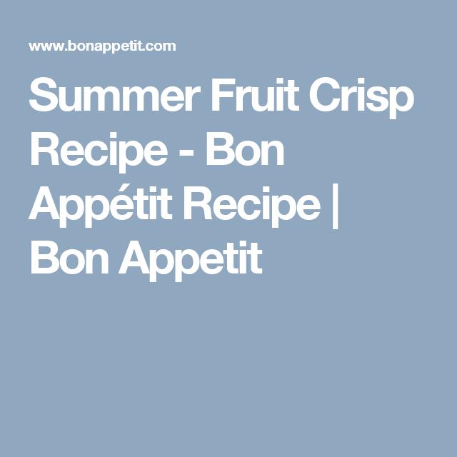 Summer Fruit Crisp Recipe - Bon Appétit Recipe | Bon Appetit