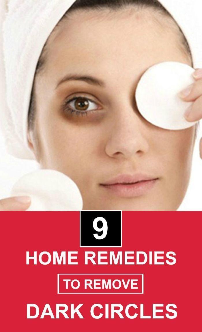 9 Home Remedies To Remove Dark Circles #DarkCircles # ...