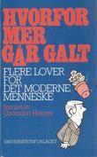 """""""Hvorfor mer går galt flere lover for det moderne menneske"""" av Gudmund Hernes"""
