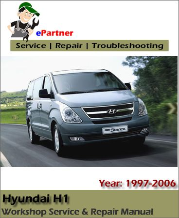 download hyundai h1 starex service repair manual 1997 2006 hyundai rh pinterest com hyundai starex 1999 owners manual hyundai starex 1999 owners manual