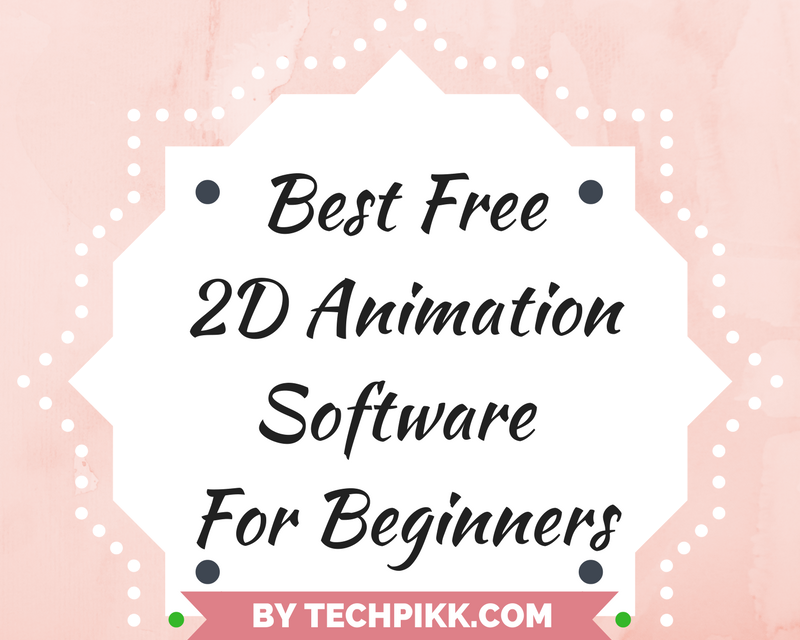 Best Free 2D Animation Software for Beginners ! 2d