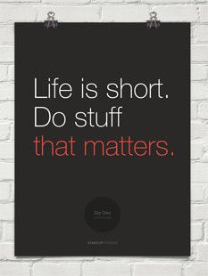 Poster Life is short. Do stuff that matters Siqi Chen