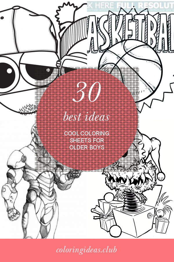 30 Best Ideas Cool Coloring Sheets For Older Boys In 2020 Coloring Pages For Boys Cool Coloring Pages Detailed Coloring Pages