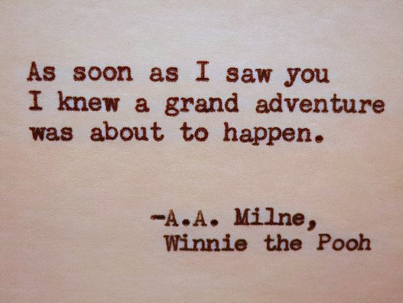 Adventure Love Quotes Best WINNIE THE POOH Quote Aa Milne Quote Printing Wisdom And