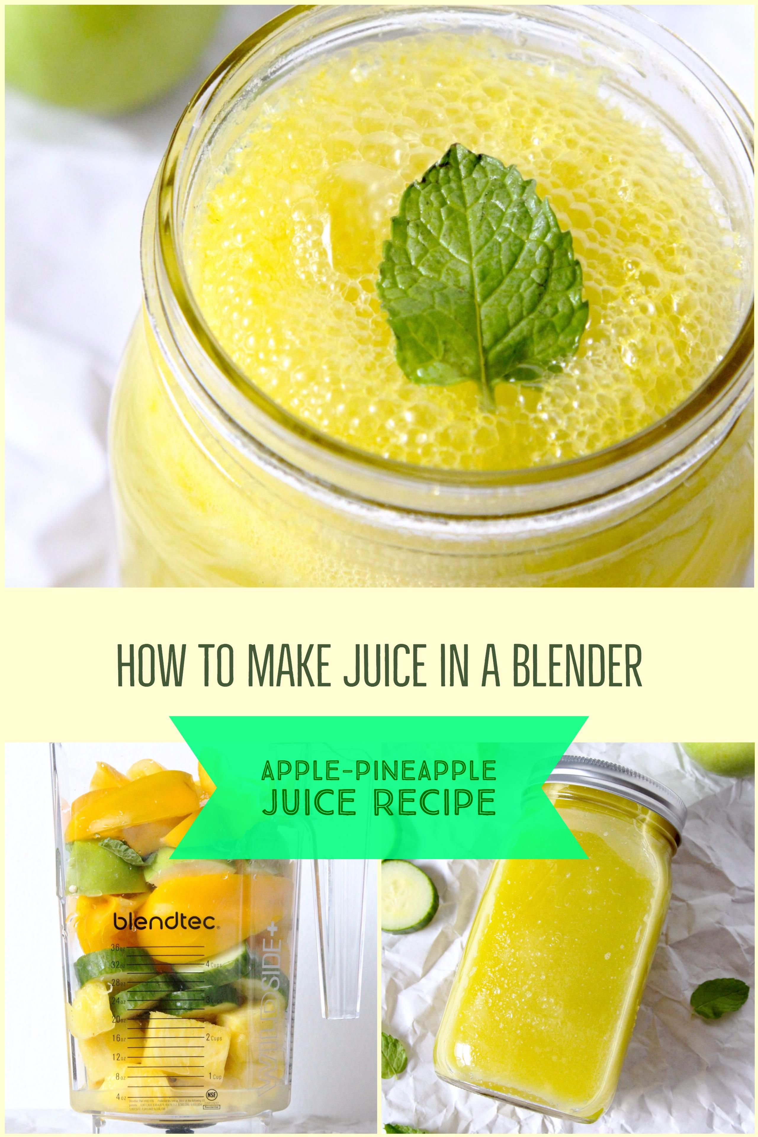 How To Make Apple Pineapple Juice In A Blender Vitacost Blog Pineapple Juice Recipes Juicing Recipes Fresh Juice Recipes