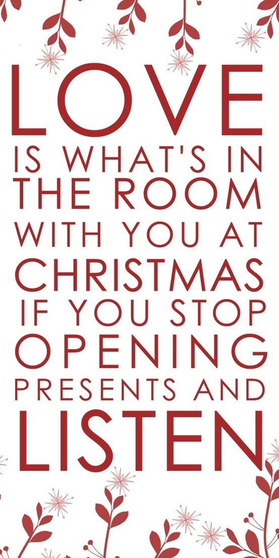 """""""Love is what's in the room with you at Christmas if you"""