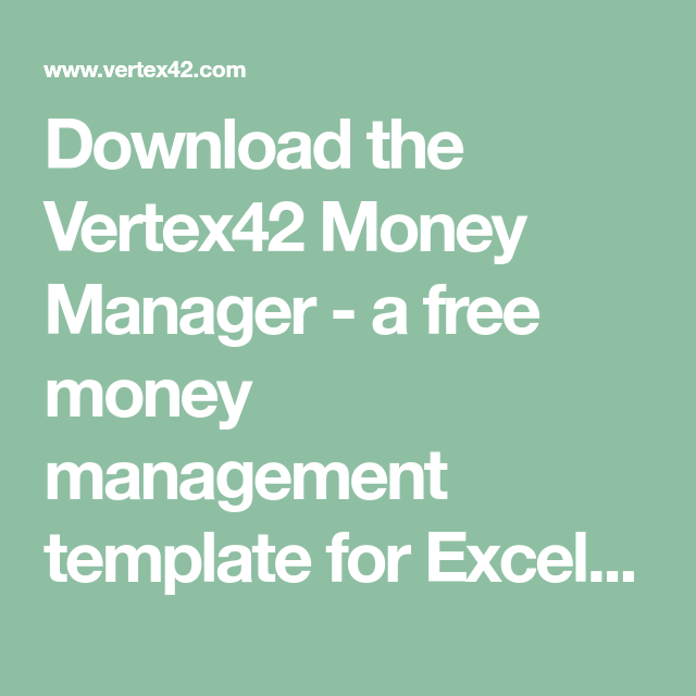 download the vertex42 money manager a free money management template for excel that lets you