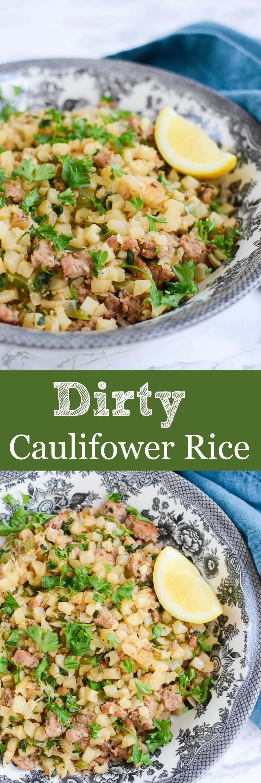 Dirty Cauliflower Rice