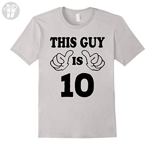 Mens This Guy Is Ten 10 Years Old 10th Birthday Gift Ideas Boy Medium Silver Birthday Shirts Birthday Shirts Birthday Gift Idea Boys Emoji Birthday Shirt