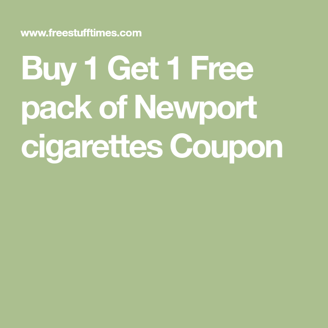 picture regarding Newports Cigarettes Coupons Printable referred to as Obtain 1 Acquire 1 Totally free pack of Newport cigarettes Coupon Coupon