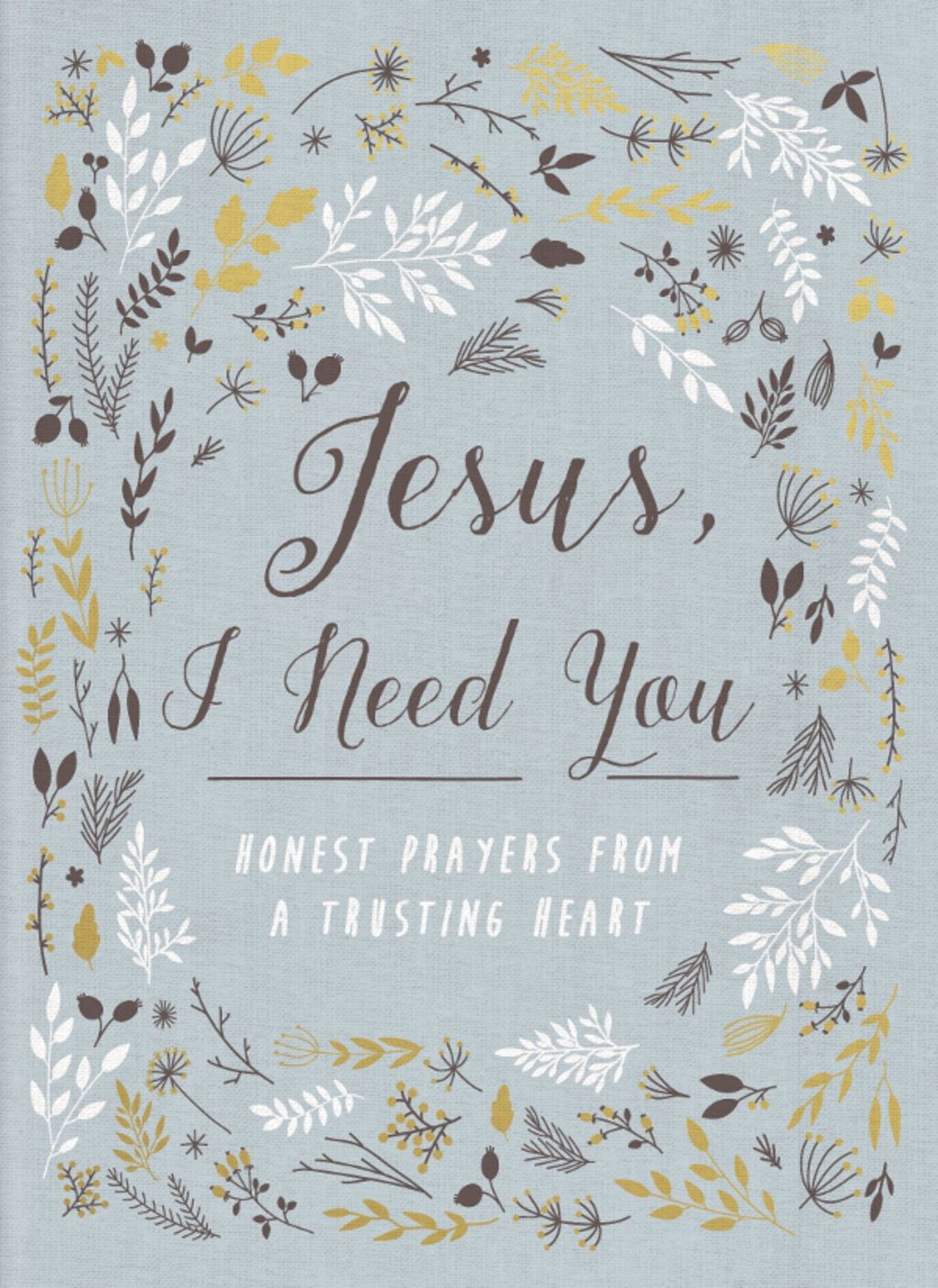 Jesus I Need You (eBook) Simple prayers, Jesus i need