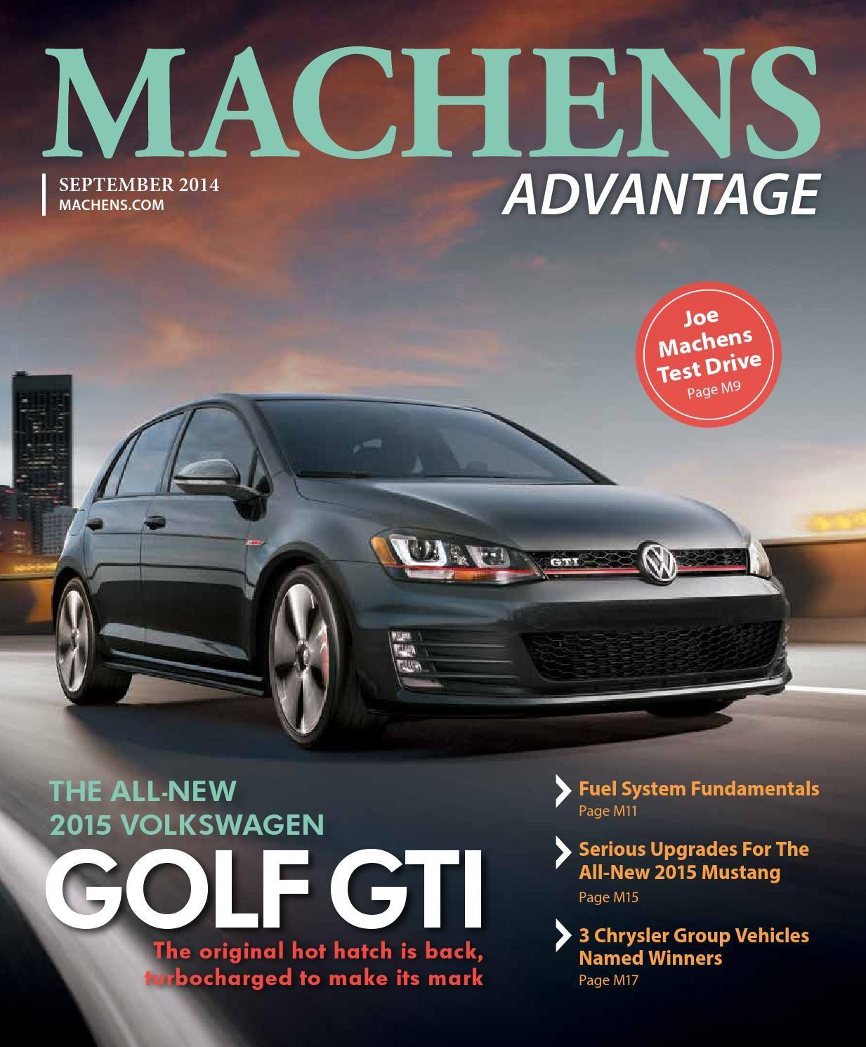 September 2014 issue of machens advantage featuring the 2015 volkswagen golf gti machensadvantage