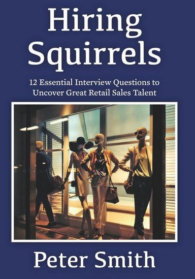 Are You Hiring People Wired For Sales? - JCK Chrissy Pinterest - retail interview questions