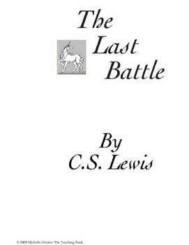 The Last Battle Teaching Novel Unit ~ Chronicles of Narnia
