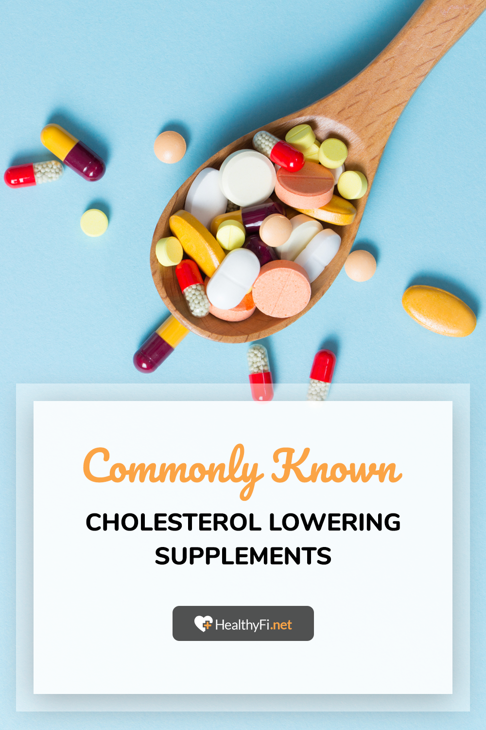 Commonly Known Cholesterol Lowering Supplements Lower