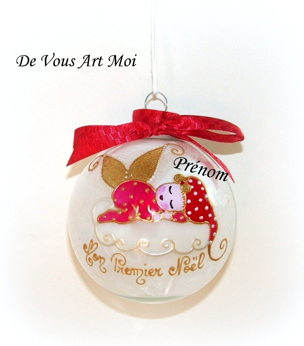 Pin By Devousartmoi On Boule De Noel Prenom Personnalise Collection 2018 Glass Ball Ornaments Handmade Christmas My First Christmas