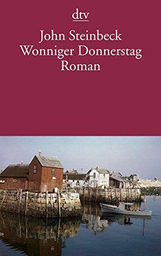 Wonniger Donnerstag: Roman von John Steinbeck
