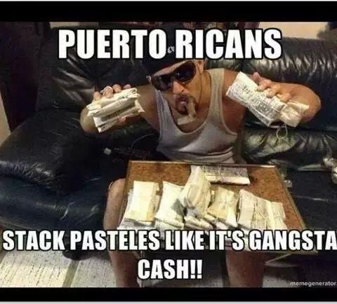 14653b5288b7b6a8a59baa36b93f0183 stack pasteles like it's gangsta cash!! puerto rico pinterest,Pasteles Meme