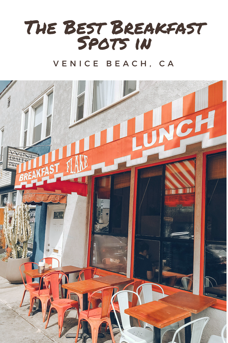 The Best Breakfast Places To Eat In Venice Beach Ca Pin Of Los Angeles Where