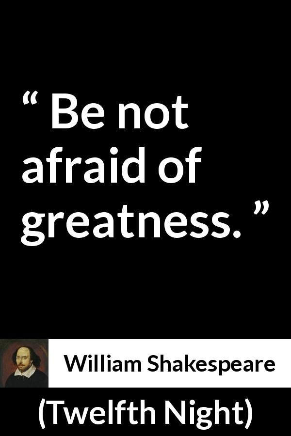 William Shakespeare Quote About Fear From Twelfth Night 1623