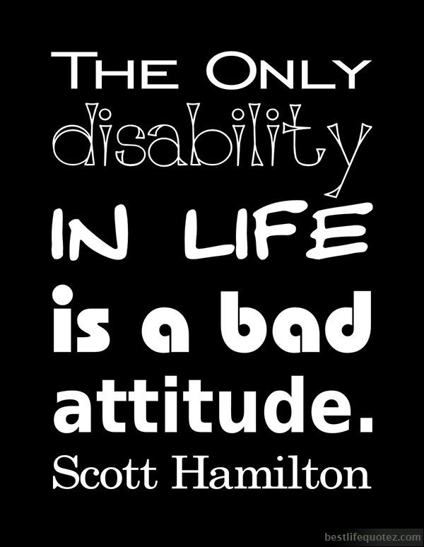 Bad Attitude Quotes For Girls Google Search Disability Quotes Good Attitude Quotes Wisdom Quotes