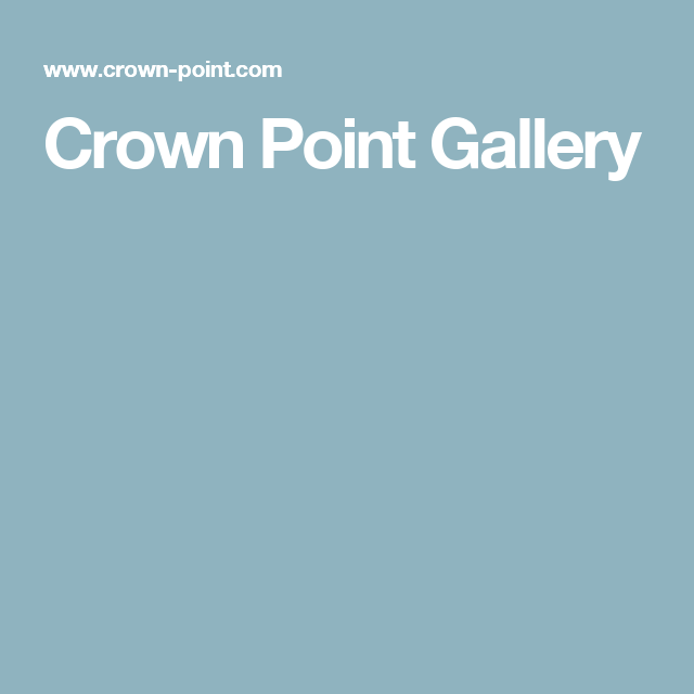 Crown Point Gallery