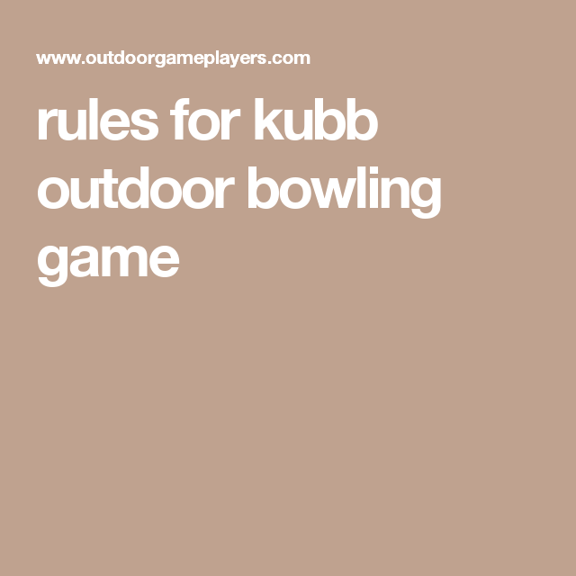image regarding Kubb Rules Printable titled tips for kubb outside bowling sport Boy or girl Entertaining Outside