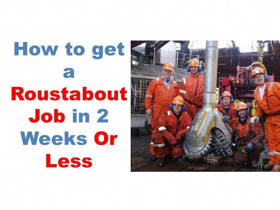 Offshore roustabout jobs, roustabouts jobs UK, entry level