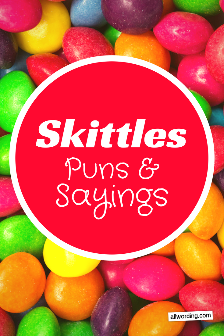 Taste This Rainbow of Skittles Puns and Sayings | All ...