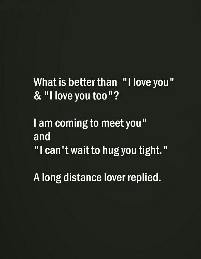 What Is Better Than I Love You I Love You Too Good Relationship Quotes Friends Quotes Funny Love Quotes For Him