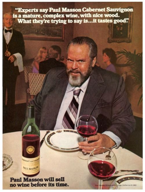 Image result for movie legend orson welles we will sell no      wine before its time