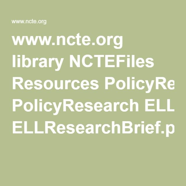www.ncte.org library NCTEFiles Resources PolicyResearch ELLResearchBrief.pdf