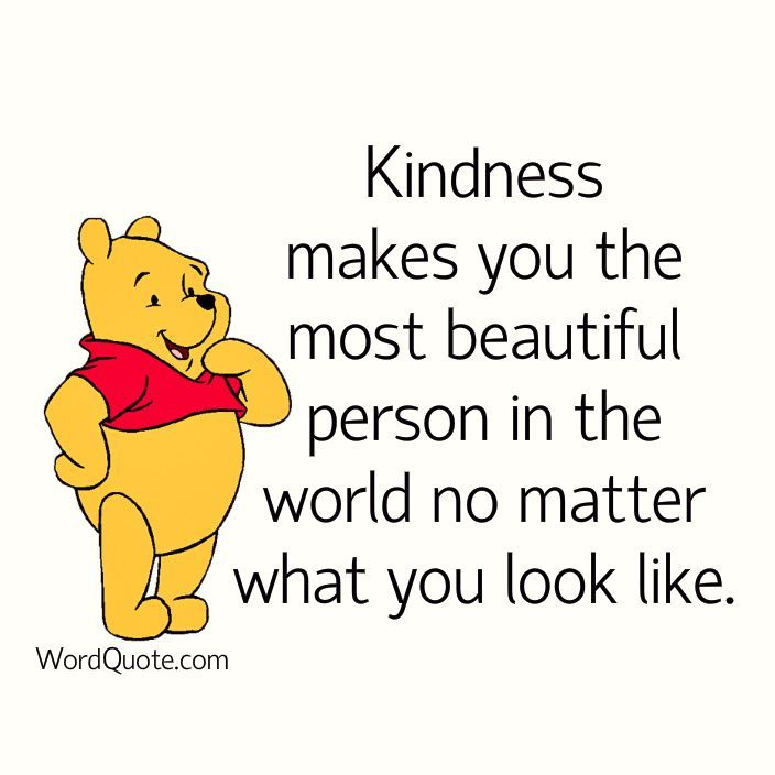 Kindness Makes You The Most Beautiful Person Pooh Winnie The