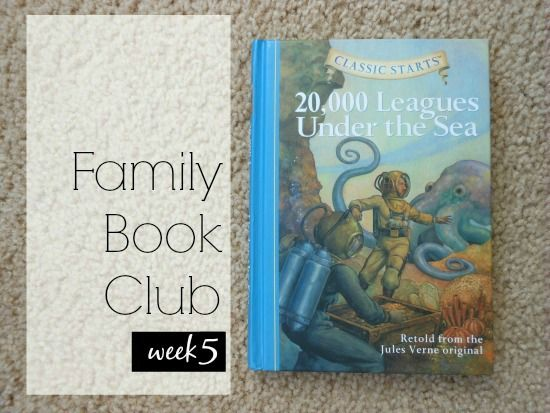 Family Book Club Week 5 20 000 Leagues Under The Sea Books Family Books Homeschool Reading