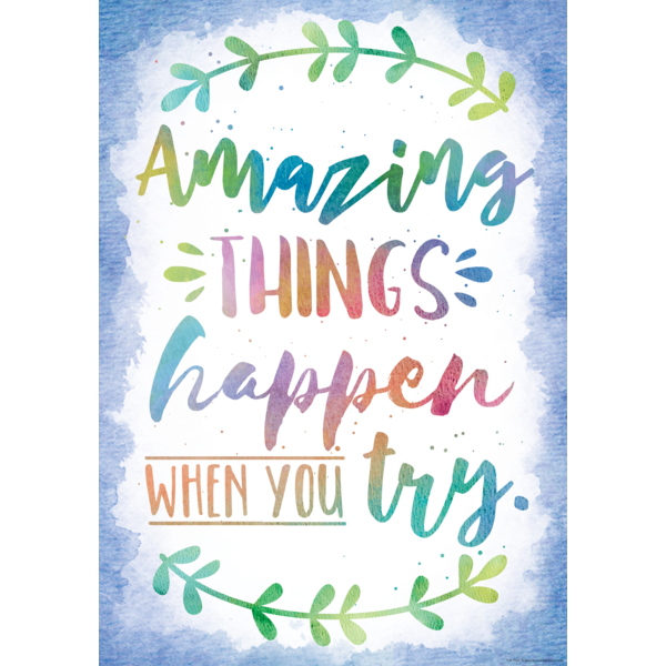 Amazing Things Happen When You Try Positive Poster Inspirational Quotes For Kids Motivational Quotes For Kids School Quotes