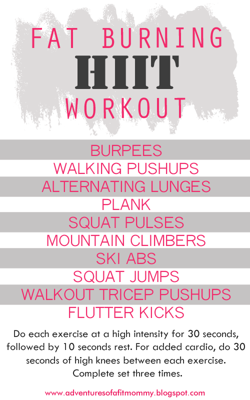 Adventures of a Fit Mommy: Fat Burning HIIT Workout. At home workout. No equipment needed ...