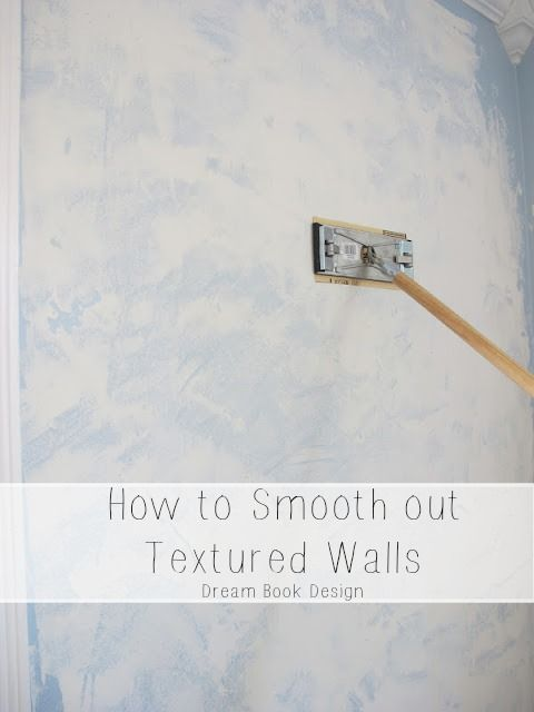 DIY: How To Smooth Out Textured Walls | Smooth, Walls and Books