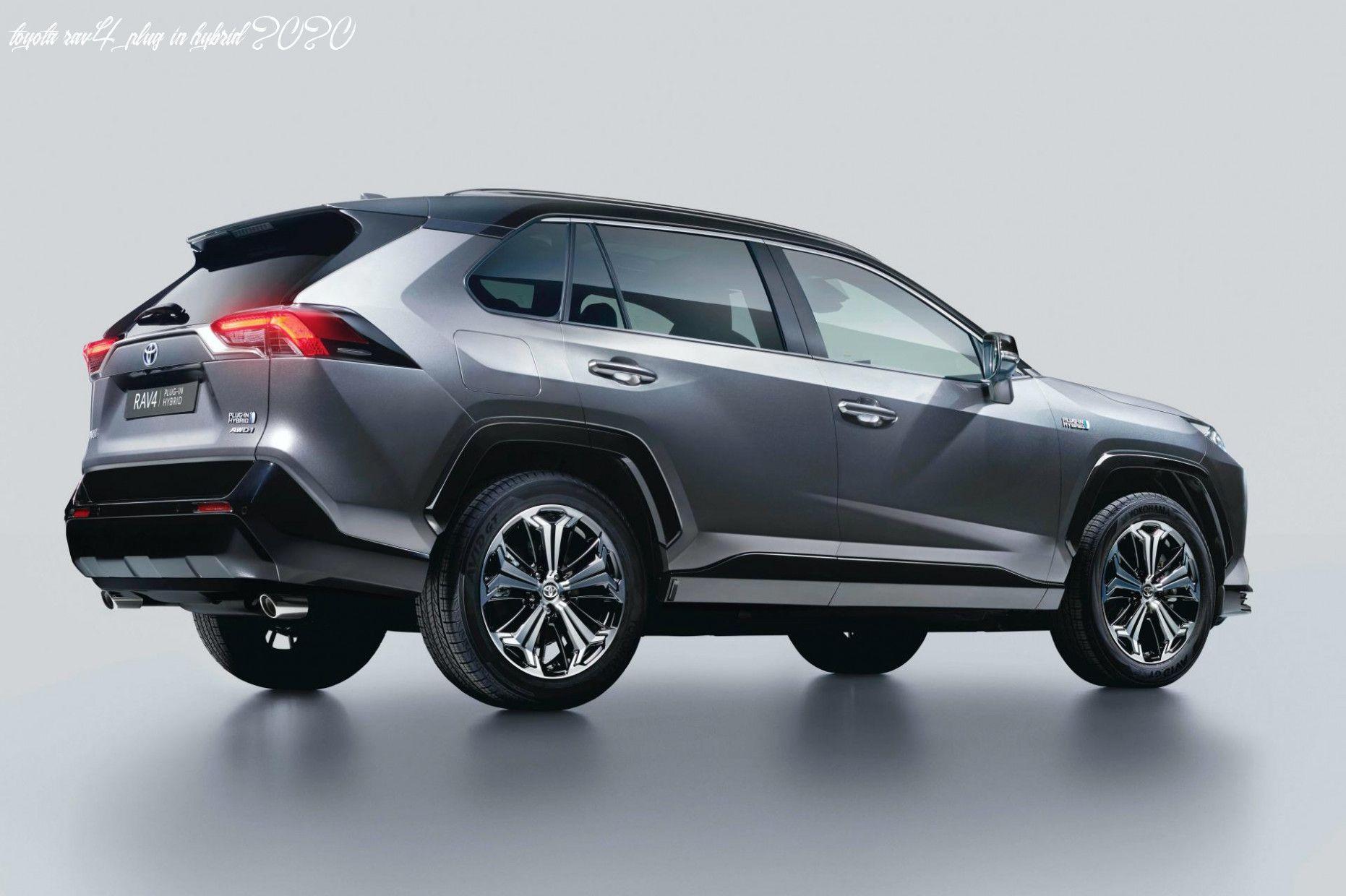 Toyota Rav4 Plug In Hybrid 2020 In 2020 Toyota Rav4 Toyota Rav4