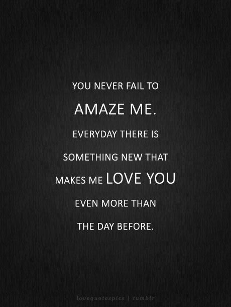 You Amaze Me Quotes : amaze, quotes, Never, Amaze, Everyday, There, Something, Makes, Before., Lovequ…, Picture, Quotes,, Quotes