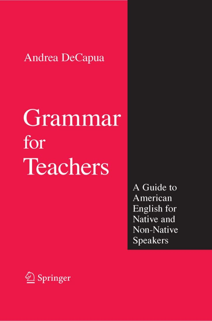 Grammar For Teachers A Guide To American English For Native And Non