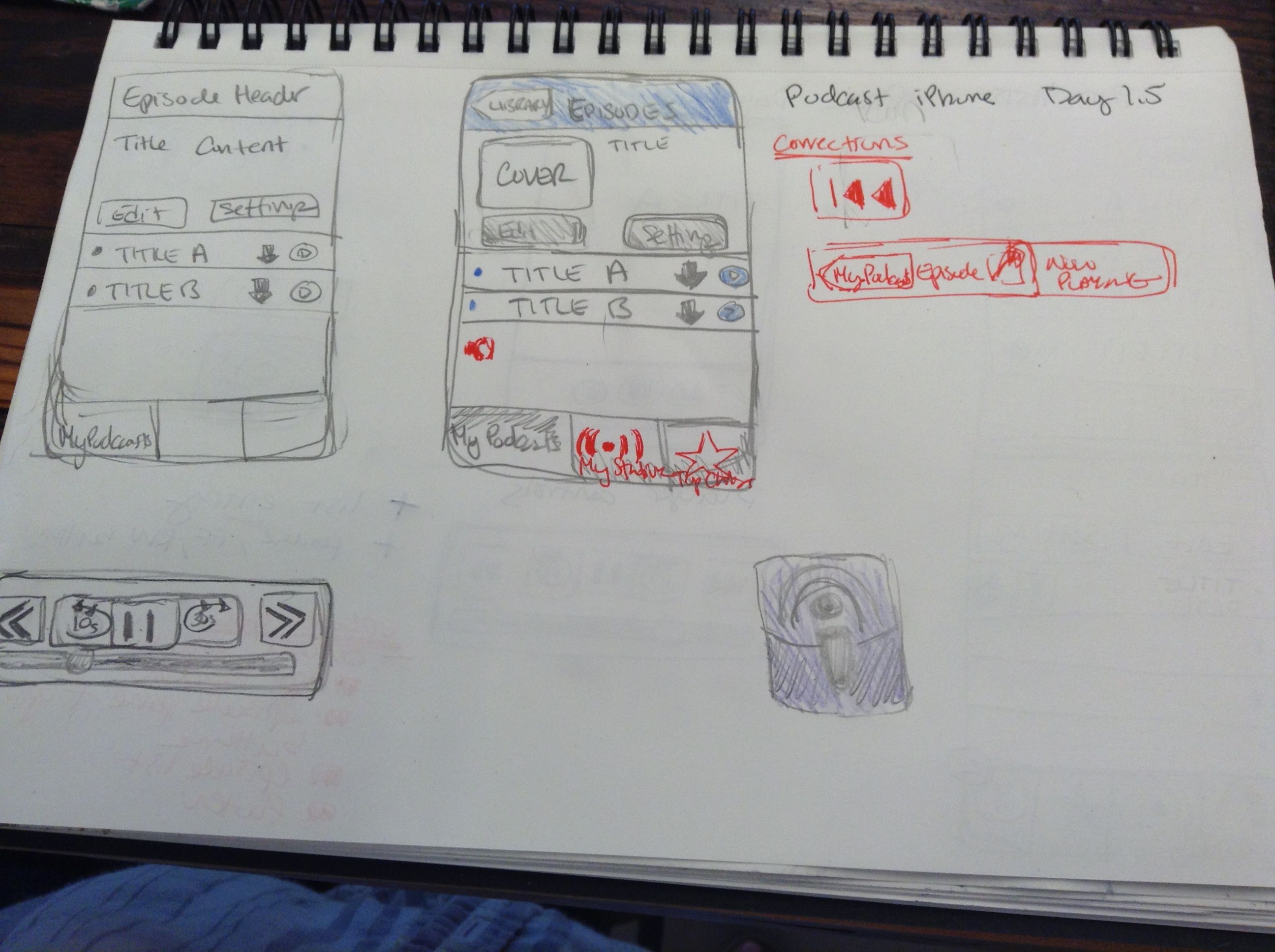 Sketching iPhone Podcast App by memory day 1.5 Sketches